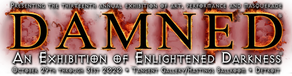 DAMNED Exhibition of Enlightened Darkness
